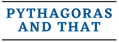 Pythagoras And That
